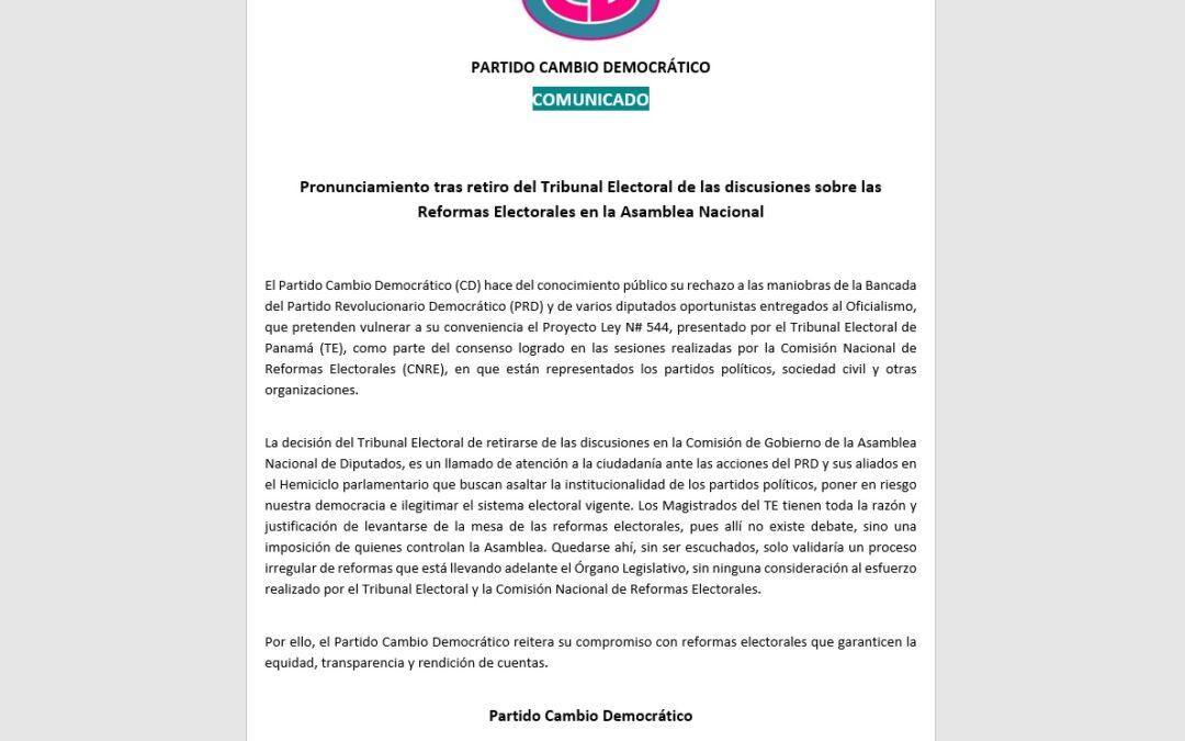 COMUNICADO – Pronunciamiento tras retiro del Tribunal Electoral de las discusiones sobre las Reformas Electorales en la Asamblea Nacional